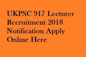 Ukpsc Recruitment 2018 917 Lecturer Post Syllabus Apply Now