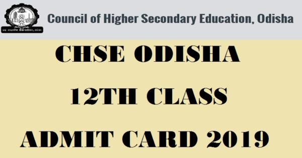 Odisha CHSE Hall Ticket 2019