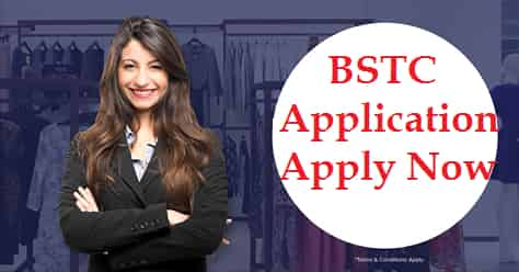 BSTC Online Form 2019,last date,counselling date certificates