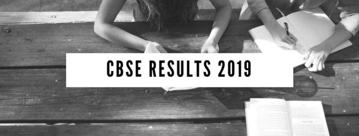 CBSE Class 12 ,10th Result 2019 expected Dates 2019