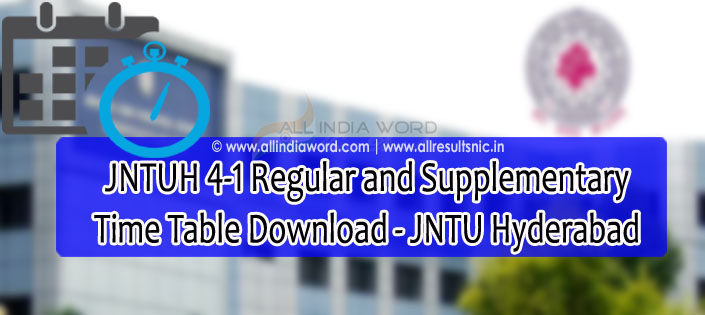 JNTUH 4-1 Exam Time Table 2019