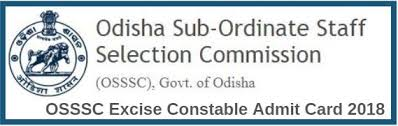 Download Link => OSSSC Admit Card 2018 for Excise Constable Exam