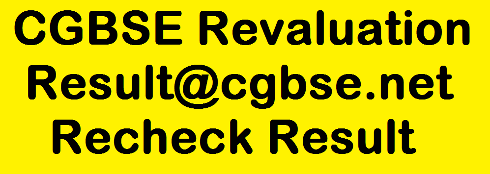 CGBSE Revaluation Results 2019