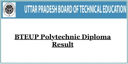 BTEUP Result 2019 – 2nd, 4th, 6th Sem UP Polytechnic Diploma Result