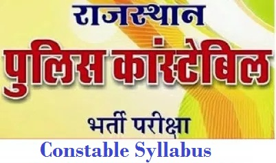 Rajasthan Police Constable Syllabus 2019-20