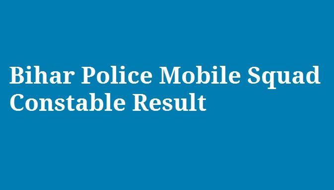 Bihar Mobile Squad Police Result